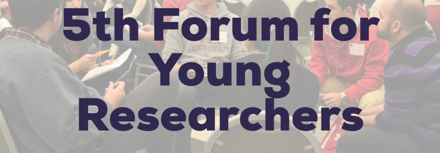 "The Fifth Forum for Young Researchers ""YOUNG RESEARCHERS IN THE GLOBALIZED WORLD: VISTAS AND CHALLENGES""."