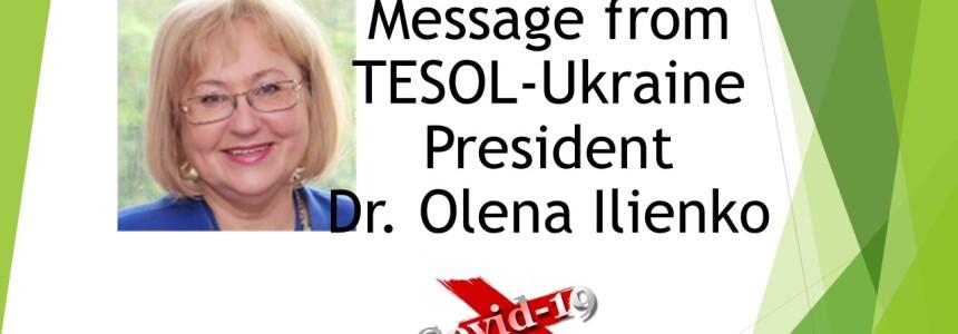 Message from TESOL-Ukraine President Dr. Olena Ilienko